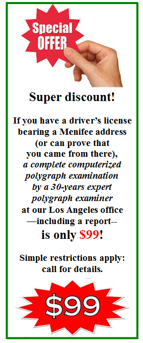 Best price on a polygraph test in Menifee California