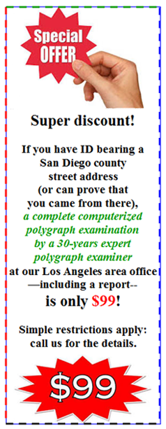 want a polygraph in Oceanside