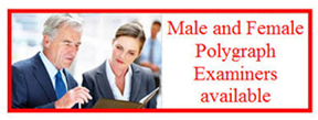 most experienced polygraph examiner in Garden Grove