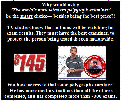 use the best polygraph examiner
